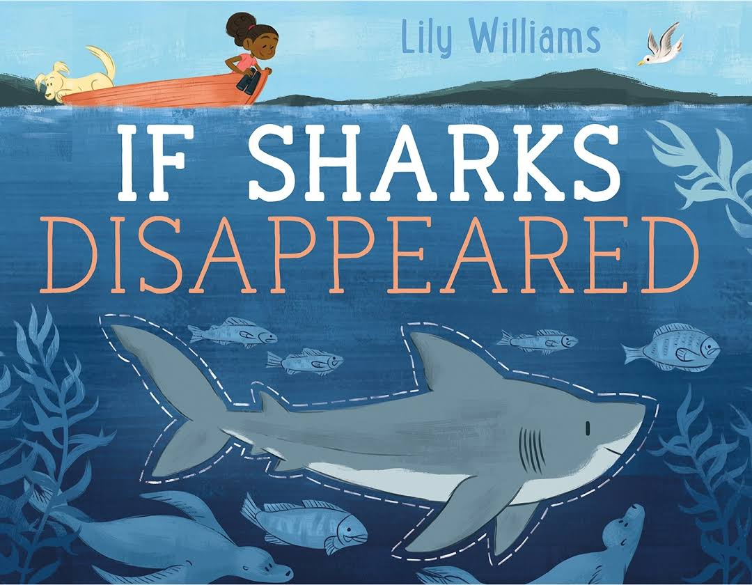 children u0027s book review if sharks disappeared ocean of hope